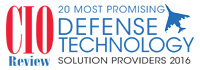 20 Most Promising Defense Technology Solution Providers - 2016