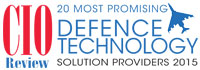 20 Most Promising Defense Technology Solution Providers - 2015